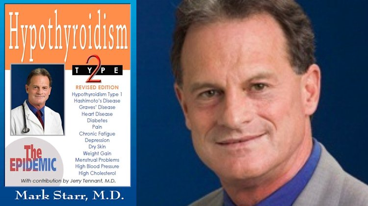 Dr. Mark Starr: Hypothyroidism and What to Do About It
