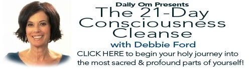 Daily OM - Debbie Ford's Course