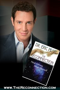 Dr. Eric Pearl: The Reconnection
