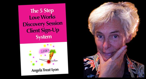 Coaches: 5-Step Love-Works Discovery Session Sign-up System