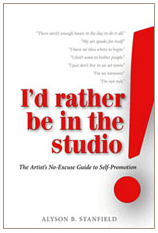 Alyson Stanfield I'd Rather Be in the Studio